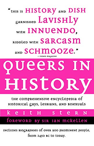 Queers in History: Amazing stories of 900 Famous people from around the world, 2500BC to 2009 who were LGBT+ (English Edition)