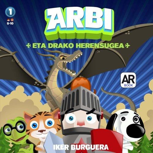 ARBI eta Drako Herensugea por Iker Burguera