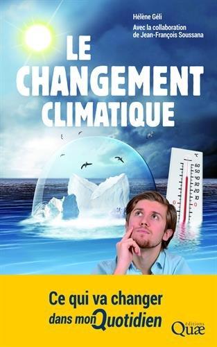 Le changement climatique: Ce qui va changer dans mon quotidien.