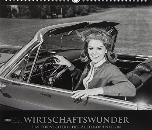 Wirtschaftswunder 2019 - Bildkalender (33,5 x 29) - Autokalender - Technikkalender - Nostalgie - Retro