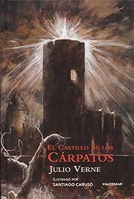El castillo de los Cárpatos par Julio Verne