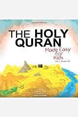 The Holy Quran: Made Easy for Kids - Vol. 1, Surah 1-10 Paperback