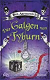 Der Galgen von Tyburn:... von Ben Aaronovitch