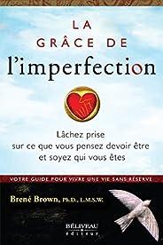 La grâce de l'imperfec