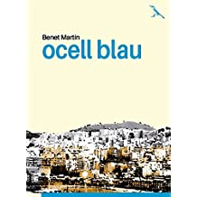 Ocell blau (Catalan Edition)