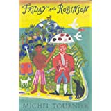 Friday and Robinson by Michel Tournier (2003-05-05)