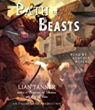 Path of Beasts (The Keepers) by Lian Tanner (2012-10-09)