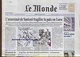 Telecharger Livres MONDE LE No 17592 du 18 08 2001 L ASSASSINAT DE SANTONI FRAGILISE LA PAIX EN CORSE LES ROBOTS BOURSES MONDIALES GEORGES SOROS (PDF,EPUB,MOBI) gratuits en Francaise