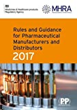 #5: Rules and Guidance for Pharmaceutical Manufacturers and Distributors (Orange Guide) 2017