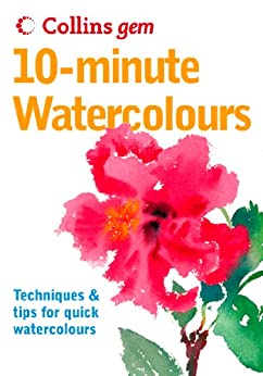 10-Minute Watercolours (Collins Gem) par [Soan, Hazel]