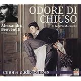 Odore di chiuso letto da Alessandro Benvenuti. Audiolibro. CD Audio formato MP3. Ediz. integrale