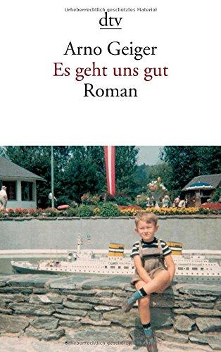Buchseite und Rezensionen zu 'Es geht uns gut: Roman' von Arno Geiger