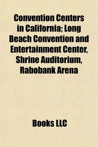 convention-centers-in-california-long-beach-convention-and-entertainment-center-shrine-auditorium-ra