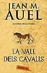 La vall dels cavalls par Jean Marie Auel