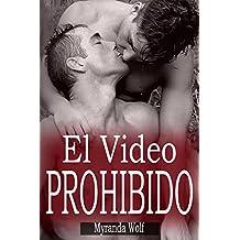 El Video Prohibido: (Erótica Gay)