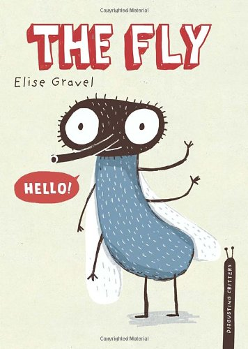 The Fly (Disgusting Critters)