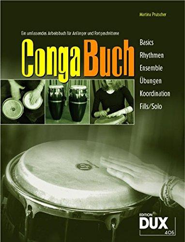 Conga Buch inkl CD: Ein umfassendes Arbeitsbuch für Anfänger und Fortgeschrittene