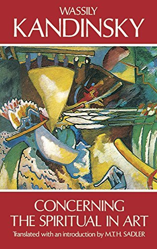 Concerning the Spiritual in Art (Dover Fine Art, History of Art) by Kandinsky, Wassily (January 2, 2000) Paperback