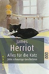 Alles für die Katz: Zehn schnurrige Geschichten