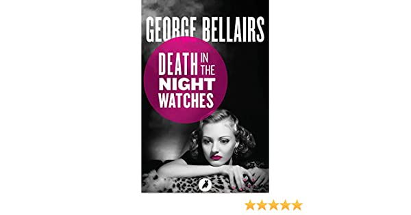 Death in the night watches ebook george bellairs amazon death in the night watches ebook george bellairs amazon kindle store fandeluxe Document