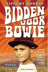 Bidden voor Bowie Paperback