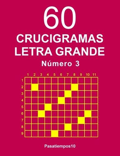 60 Crucigramas Letra Grande - N. 3: Volume 3