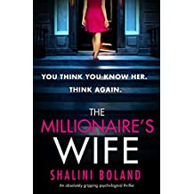 The Millionaire's Wife: An absolutely gripping psychological thriller (English Edition)