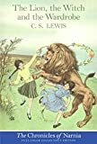 The Lion, the Witch and the Wardrobe: Full Color Edition (Chronicles of Narnia, Band 2)