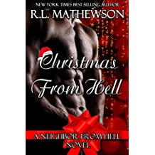 Christmas from Hell: A Neighbor From Hell Novel