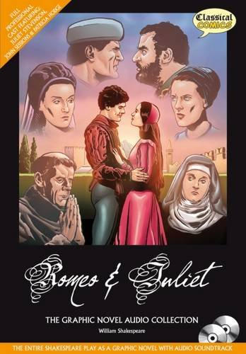 Romeo & Juliet Graphic Novel Audio Collection (William Shakespeare)