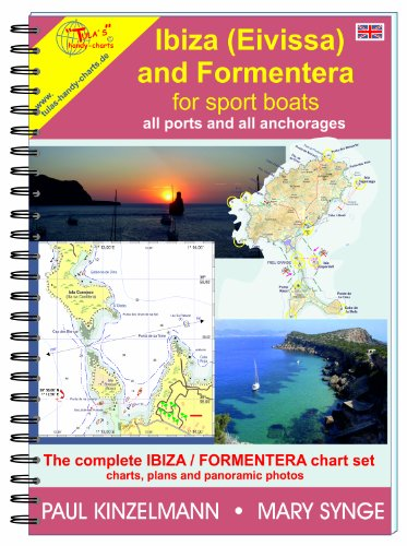 IBIZA (Eivissa) AND FORMENTERA FOR SPORT BOATS - all ports and anchorages (2017) Coastal Marine Charts