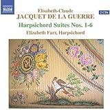 Jacquet De La Guerre: Harpischord Suites Nos. 1-6