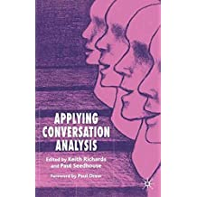 [Applying Conversation Analysis] (By: Keith Richards) [published: July, 2005]
