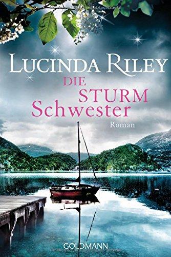 Die Sturmschwester 2: Roman - Die sieben Schwestern Band 2