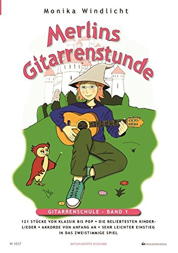 Merlins Gitarrenstunde: Gitarrenschule für Kinder