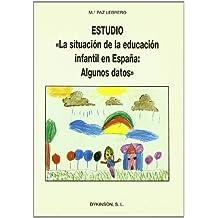 La situacion de la educacion infantil en España : algunos datos