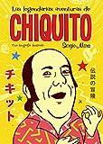 Las legendarias aventuras de Chiquito (temas de hoy)