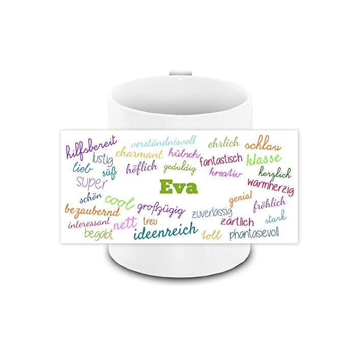 Tasse mit Namen Eva und positiven Eigenschaften in Schreibschrift , weiss | Freundschafts-Tasse - Namens-Tasse