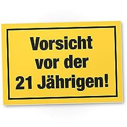 DankeDir! Vorsicht vor der 21 Jährigen, Kunststoff Schild - Geschenk 21. Geburtstag Frauen, Geschenkidee Geburtstagsgeschenk Einundzwanzig, Geburtstagsdeko/Partydeko/Party Zubehör/Geburtstagskarte