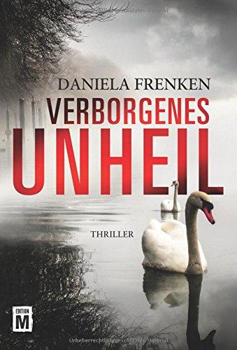 Frenken, Daniela: Verborgenes Unheil