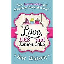 Love, Lies and Lemon Cake (English Edition)