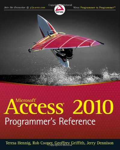 Access 2010 Programmer's Reference (Wrox Programmer to Programmer) by Teresa Hennig (6-Aug-2010) Paperback