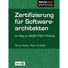 Zertifizierung für Softwarearchitekten - Ihr Weg zur iSAQB-CPSA-F Prüfung
