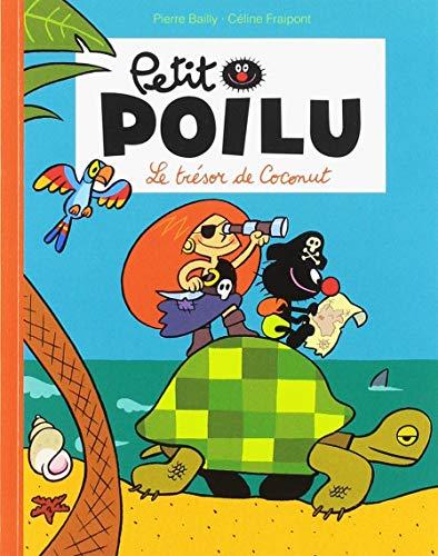 Petit Poilu Poche - Tome 9 - le Tresor de Coconut (Reedition)