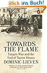 Towards the Flame: Empire, War and th...