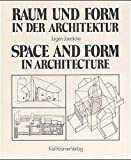 Raum und Form in der Architektur. Space and Form in architecture: Über den behutsamen Umgang mit der Vergangenheit. A circumspect Approach to the Past. Dt. /Eng