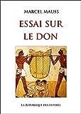 Essai sur le don (Quadrige) (French Edition)