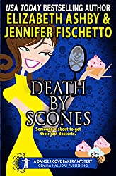 Death by Scones: a Danger Cove Bakery Mystery