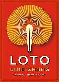 Loto par Lijia Zhang