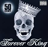 Forever King by 50 Cent
